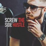 Screw The Side Hustle with Kevin Mills