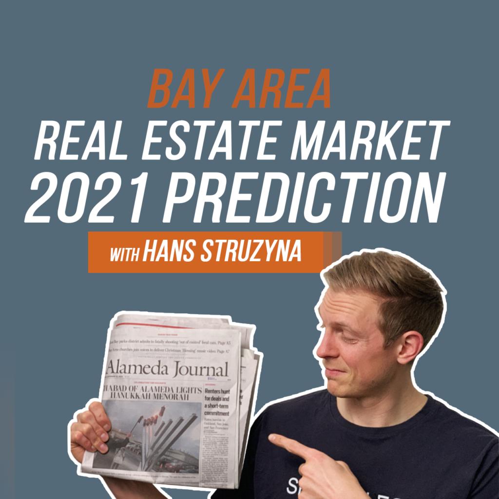 Bay Area Real Estate Market 2021 Prediction