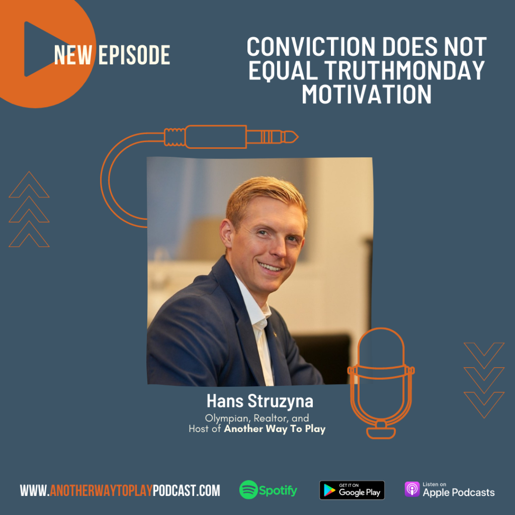 Conviction Does not Equal Truth | Hans Struzyna