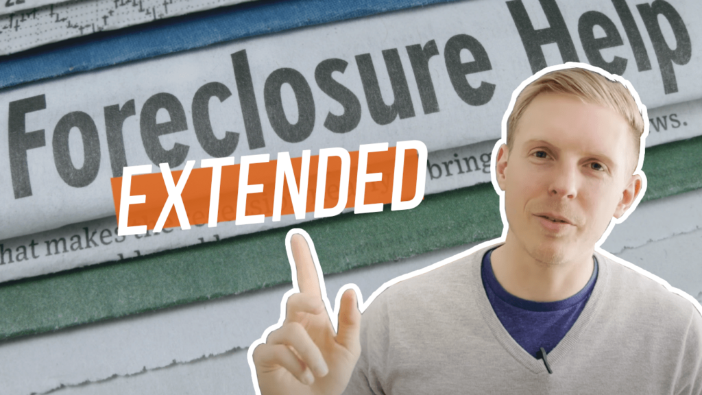 Mortgage Forbearance and Foreclosure Moratorium EXTENDED
